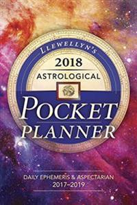 Llewellyn's 2018 Astrological Pocket Planner: Daily Ephemeris & Aspectarian 2017-2019