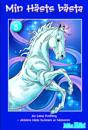 Min Hästs bästa. Vol 5