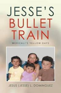 Jesse's Bullet Train