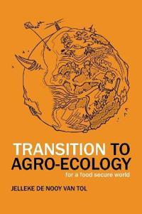 Transition to Agro-ecology
