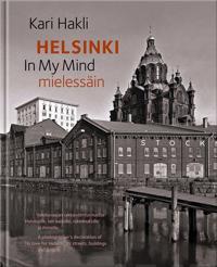 Helsinki mielessäin - Helsinki in my mind