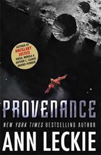 Provenance - a new novel set in the world of the hugo, nebula and arthur c.