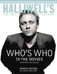 Halliwell's Who's Who in the Movies: The Only Film Guide That Matters