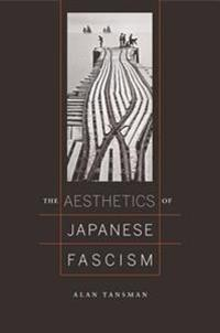 Aesthetics of Japanese Fascism