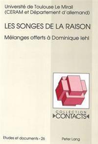 Les Songes de La Raison: Melanges Offerts a Dominique Iehl