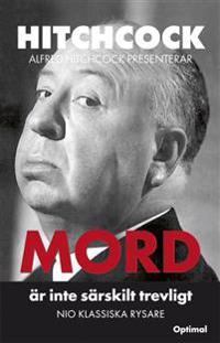 Alfred Hitchcock presenterar - Mord är inte särskilt trevligt. Nio klassisk