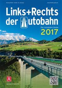 Links und Rechts der Autobahn 2017
