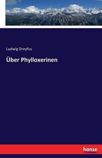 Uber Phylloxerinen