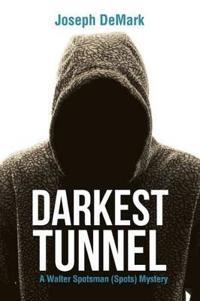 Darkest Tunnel