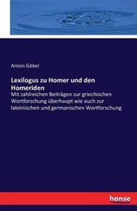 Lexilogus Zu Homer Und Den Homeriden