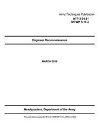 Army Techniques Publication Atp 3-34.81 McWp 3-17.4 Engineer Reconnaissance Marc