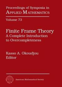 Finite Frame Theory