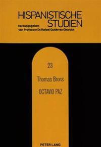 Octavio Paz: Dichterfuerst Im Mexikanischen Korporativismus