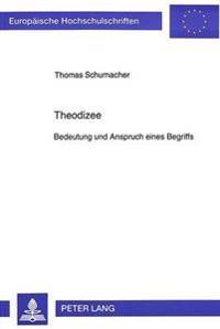 Theodizee: Bedeutung Und Anspruch Eines Begriffs