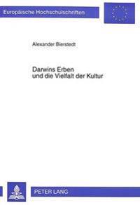 Darwins Erben Und Die Vielfalt Der Kultur