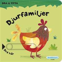 Titta & dra Djurfamiljer