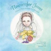 Flowers for Jesus