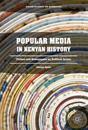 Popular Media in Kenyan History