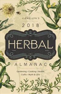 Llewellyn's Herbal Almanac 2018