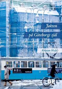 Jakten på Göteborgs själ