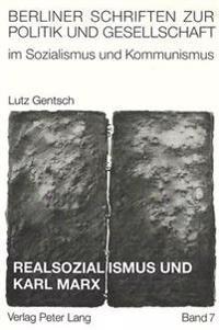 Realsozialismus Und Karl Marx: Die Stalinismus-Legende
