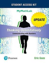 Thinking Quantitatively: Communicating with Numbers Update with MML Access Card