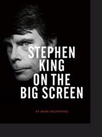 Stephen King on the Big Screen