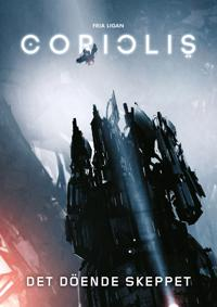 Coriolis. Det döende skeppet
