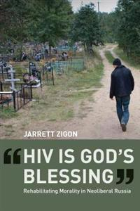 &quote;HIV is God's Blessing&quote;
