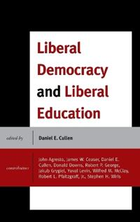 Liberal Democracy and Liberal Education