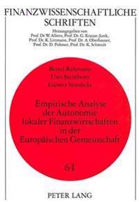 Empirische Analyse Der Autonomie Lokaler Finanzwirtschaften in Der Europaeischen Gemeinschaft