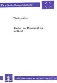 Studien Zur Pansori-Musik in Korea