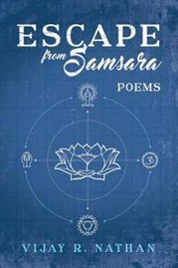 Escape from Samsara: Poems