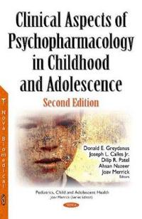 Clinical Aspects of Psychopharmacology in Childhood and Adolescence