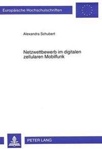 Netzwettbewerb Im Digitalen Zellularen Mobilfunk