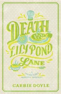 Death on Lily Pond Lane