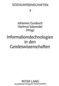 Informationstechnologien in Den Geisteswissenschaften