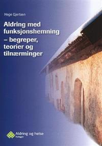 Aldring med funksjonshemning - Hege Gjertsen | Inprintwriters.org