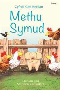 Cyfres Cae Berllan: Methu Symud