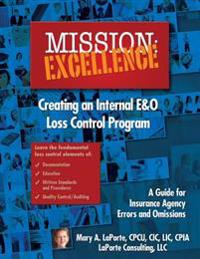 Mission: Excellence: Creating an Internal E&o Loss Control Program