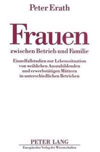 Frauen Zwischen Betrieb Und Familie