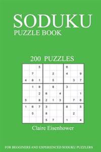 Sudoku Puzzle Book: [2017 Edition] Volume 6-200 Puzzles