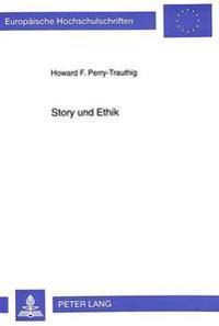 Story Und Ethik: Eine Untersuchung Aus Christlich-Theologischer Perspektive
