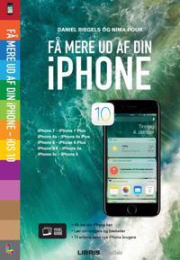 Få mere ud af din iPhone - iOS 10