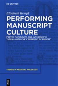 Performing Manuscript Culture
