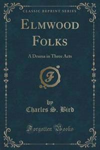 Elmwood Folks