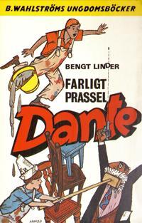 Dante 6 - Farligt prassel, Dante!