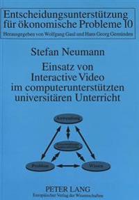 Einsatz Von Interactive Video Im Computerunterstuetzten Universitaeren Unterricht: Cullis Teilprojekt II