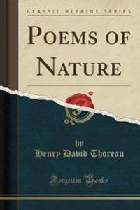 Poems of Nature (Classic Reprint)