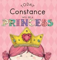 Today Constance Will Be a Princess